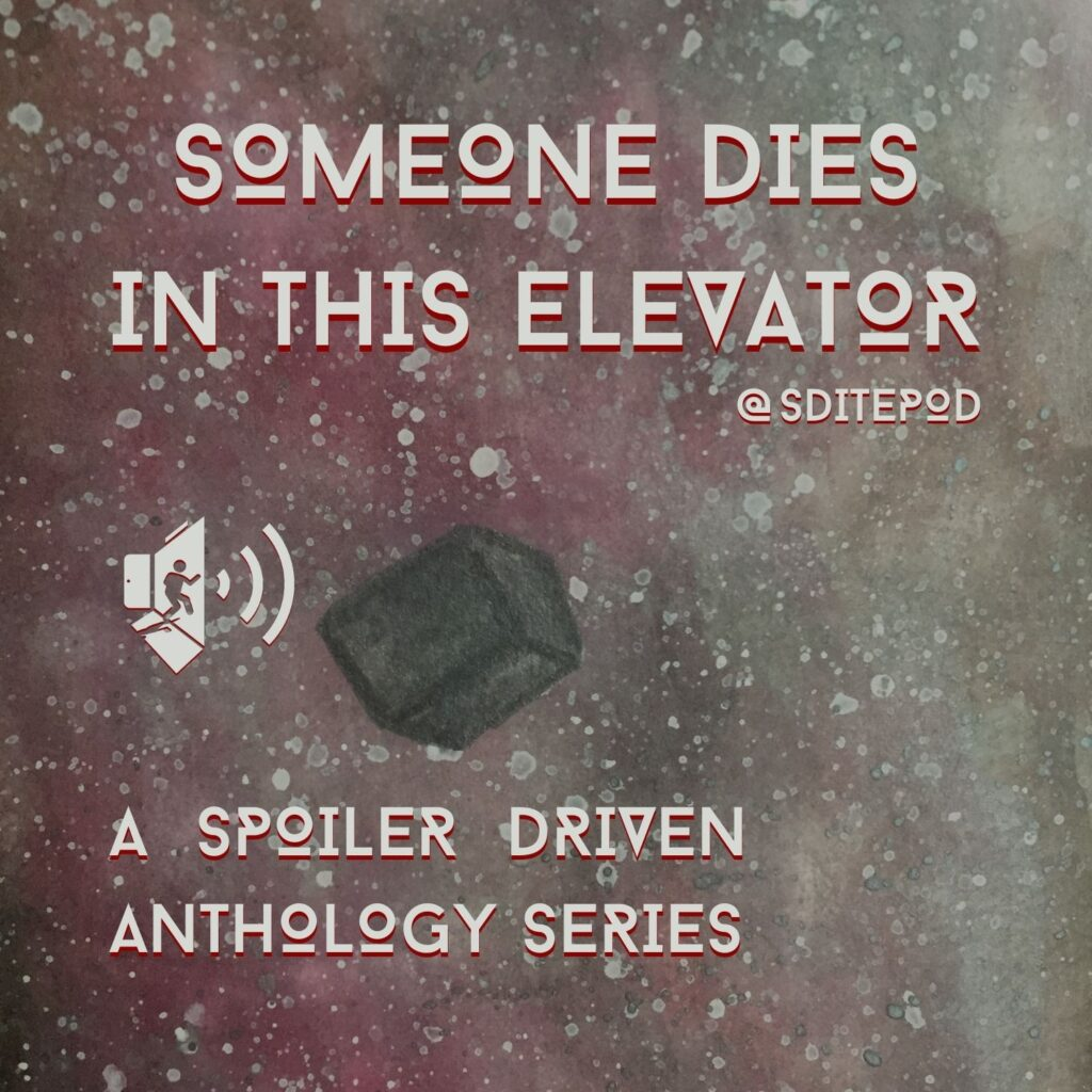 Someone Dies in This Elevator Series Trailer Podcast Cover